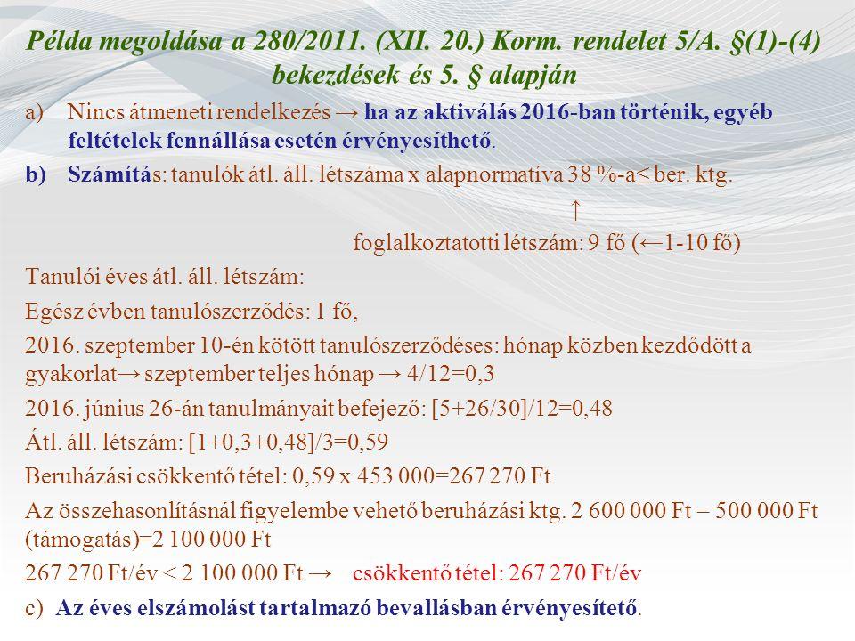 Példa megoldása a 280/2011. (XII. 20. ) Korm. rendelet 5/A