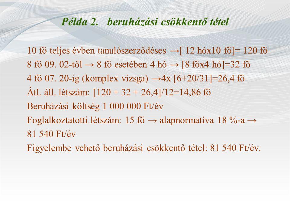 Példa 2. beruházási csökkentő tétel
