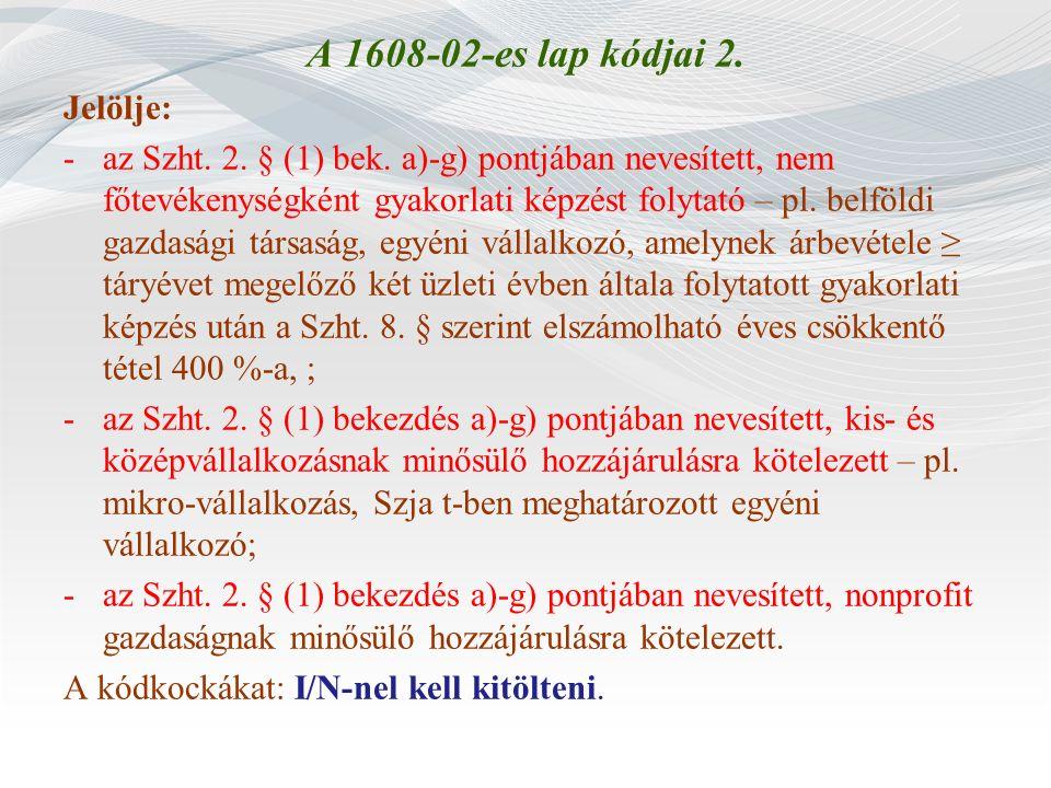 A 1608-02-es lap kódjai 2. Jelölje: