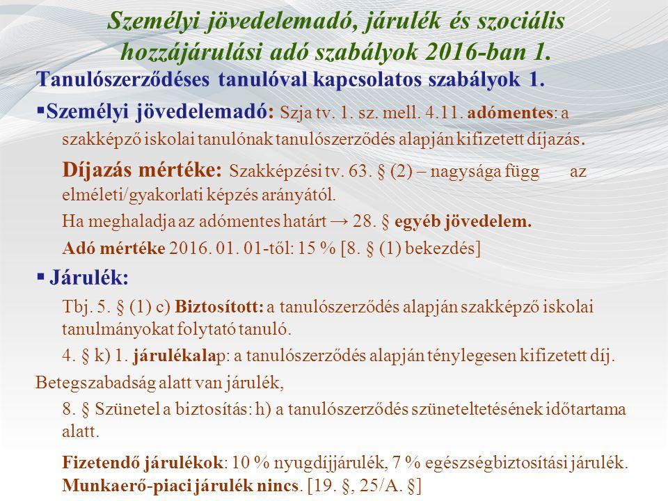 Személyi jövedelemadó, járulék és szociális hozzájárulási adó szabályok 2016-ban 1.