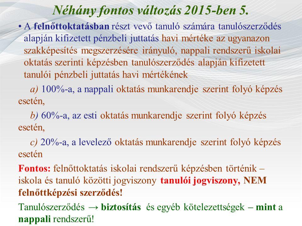 Néhány fontos változás 2015-ben 5.
