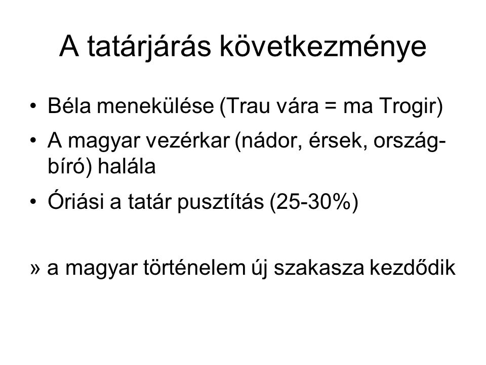 A tatárjárás következménye