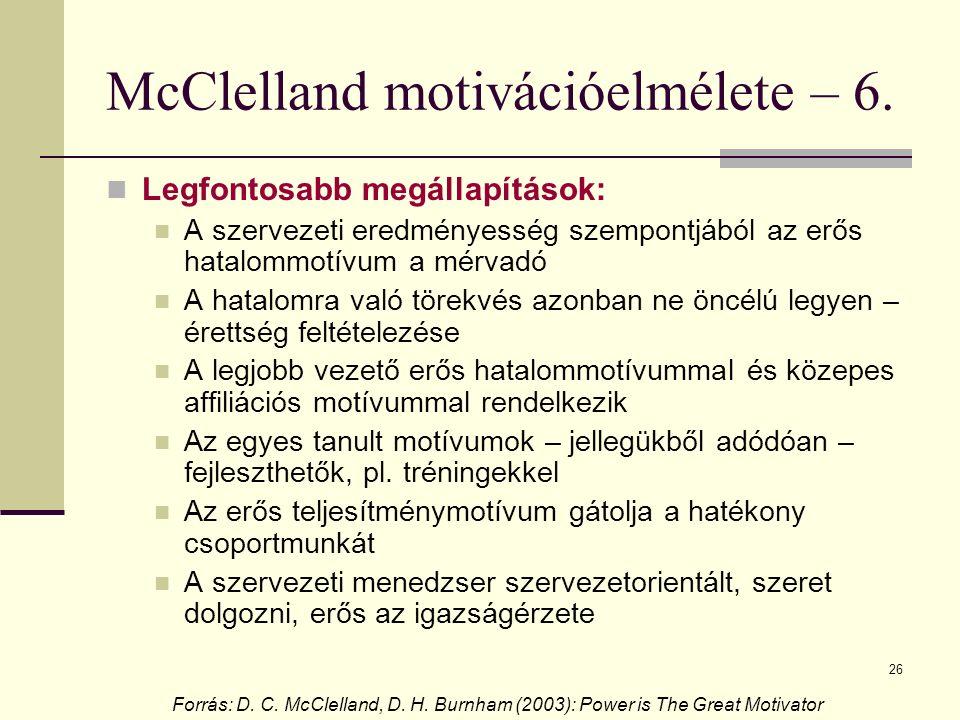 McClelland motivációelmélete – 6.