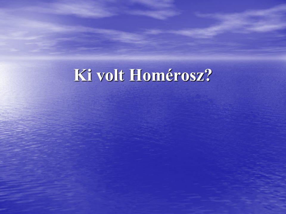 Ki volt Homérosz