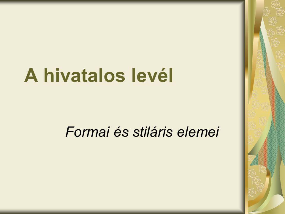 Formai és stiláris elemei