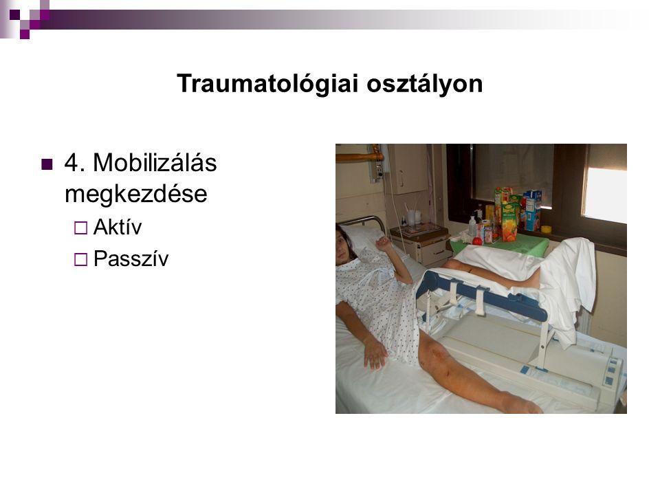Traumatológiai osztályon