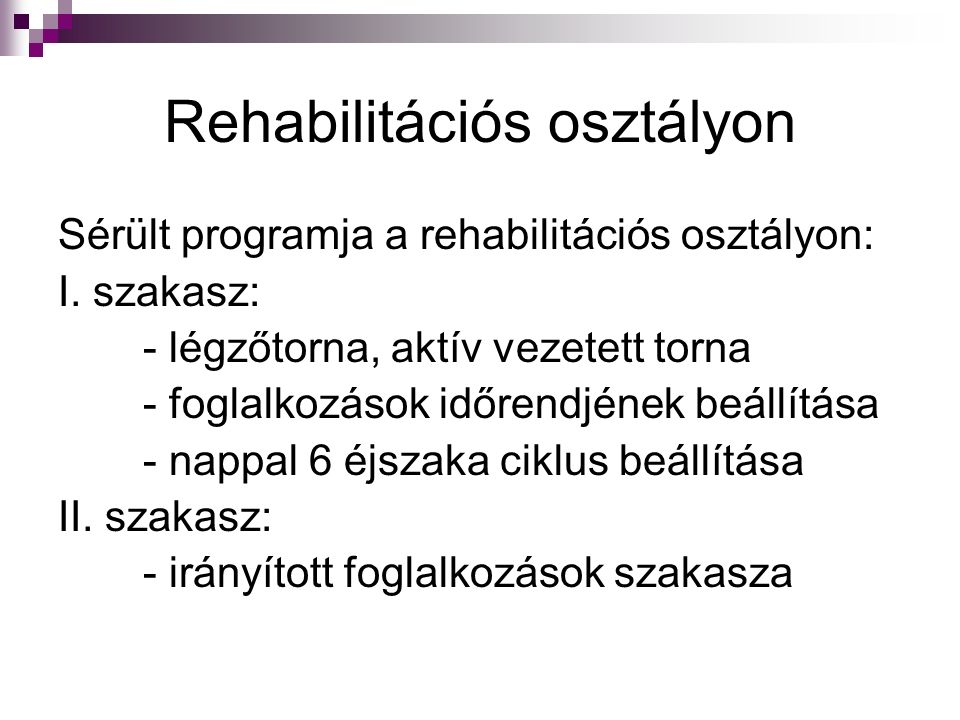 Rehabilitációs osztályon