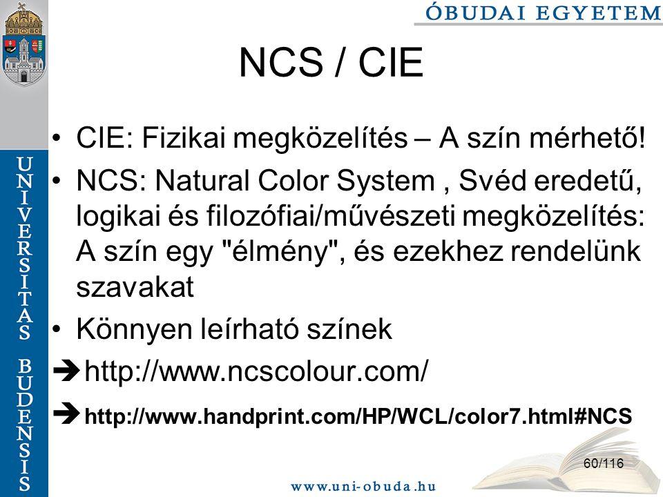 NCS / CIE CIE: Fizikai megközelítés – A szín mérhető!