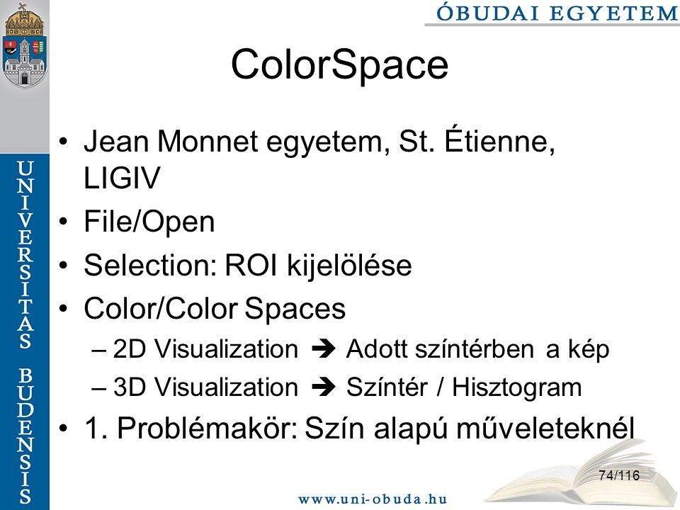 ColorSpace Jean Monnet egyetem, St. Étienne, LIGIV File/Open