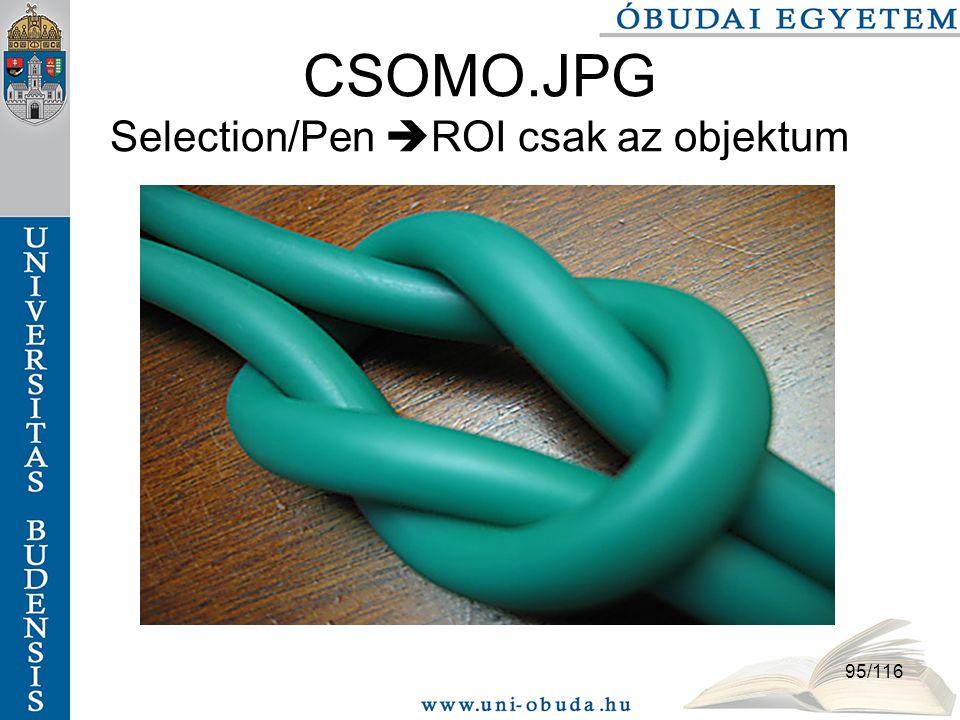 CSOMO.JPG Selection/Pen ROI csak az objektum