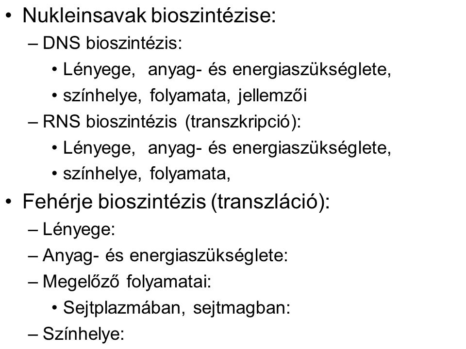Nukleinsavak bioszintézise: