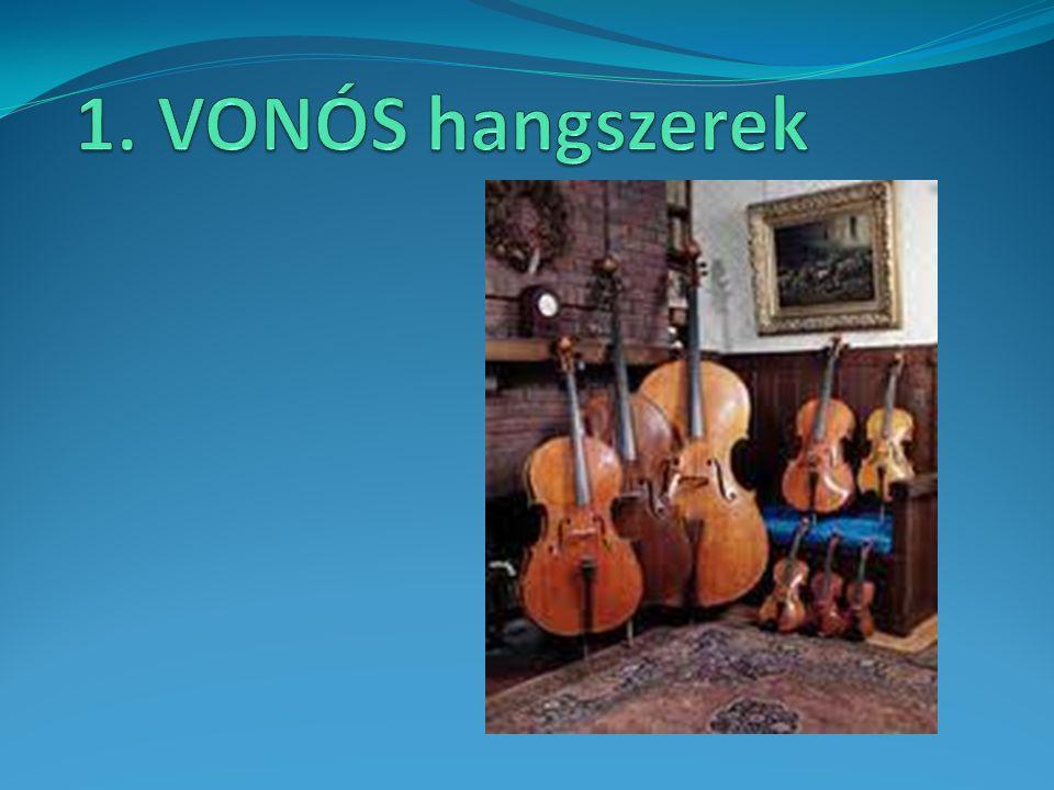1. VONÓS hangszerek