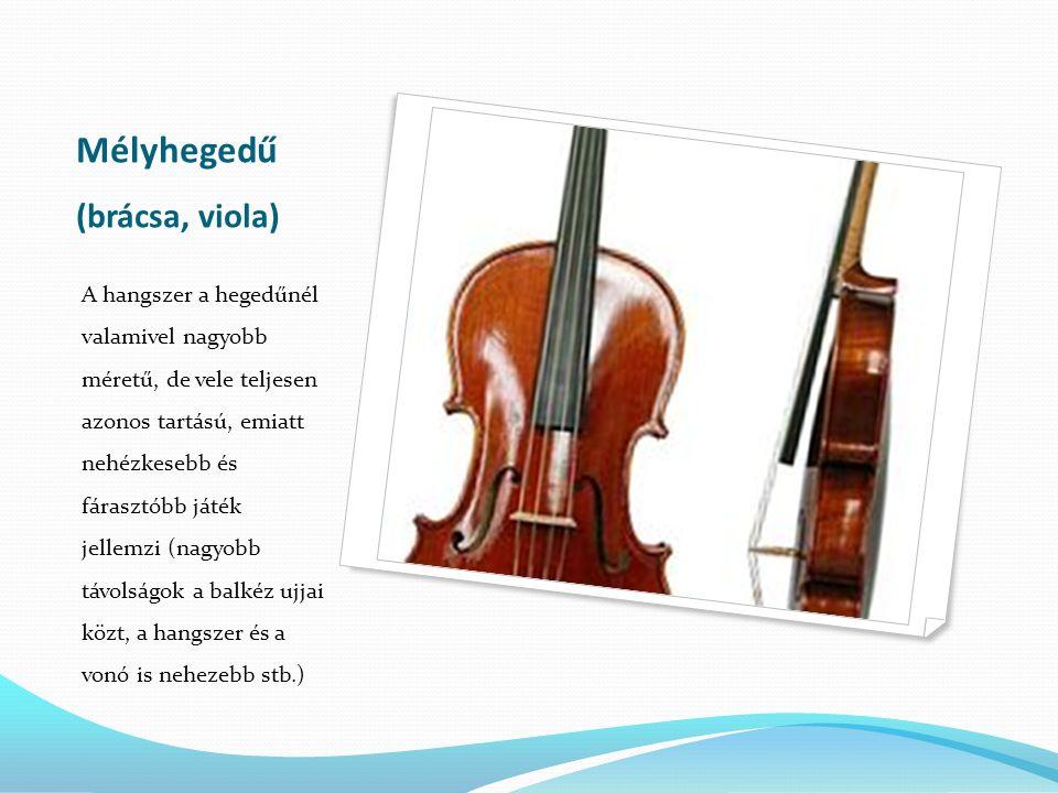 Mélyhegedű (brácsa, viola)