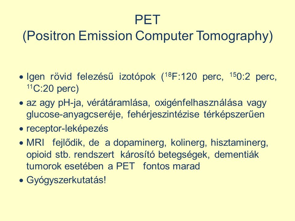 PET (Positron Emission Computer Tomography)