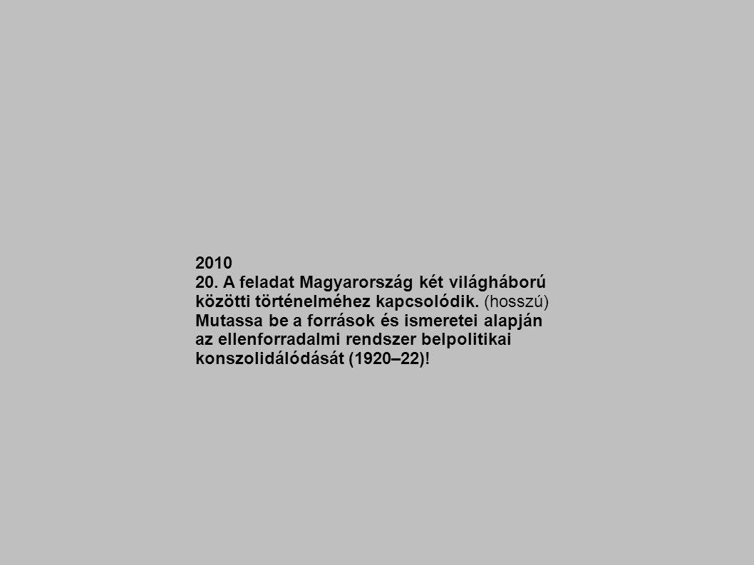 konszolidálódását (1920–22)!