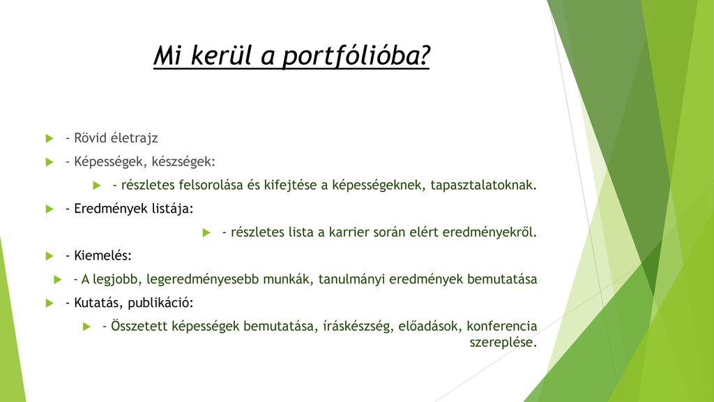 Mi kerül a portfólióba - Rövid életrajz - Képességek, készségek: