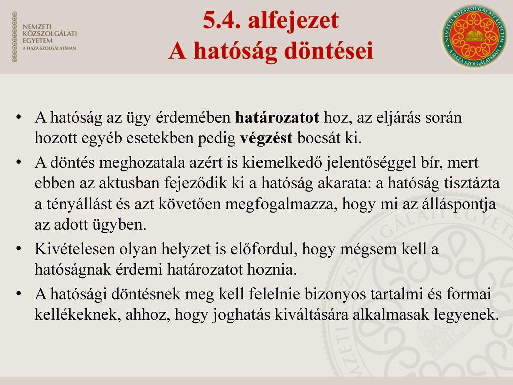 5.4. alfejezet A hatóság döntései