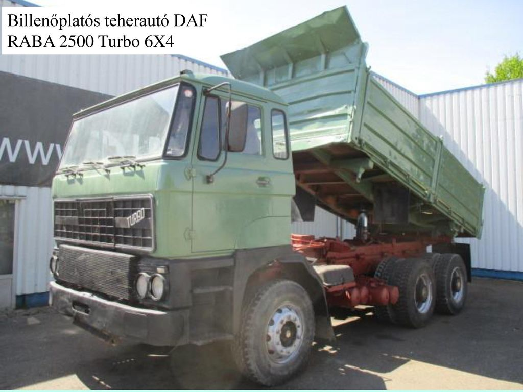 Billenőplatós teherautó DAF RABA 2500 Turbo 6X4