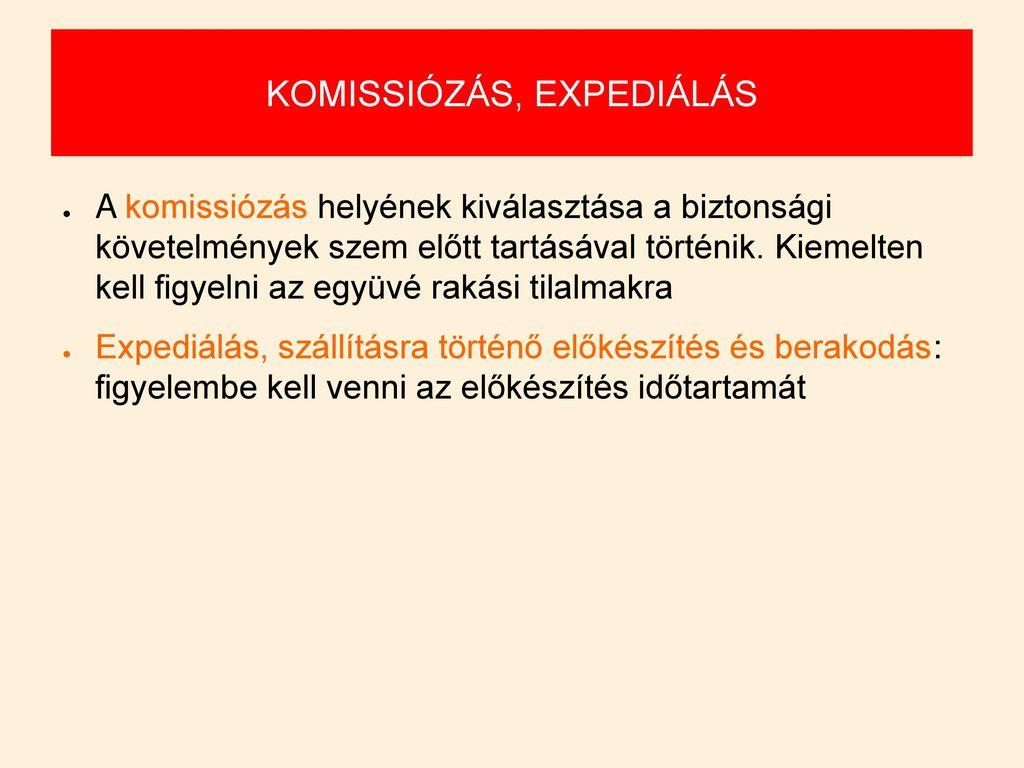 KOMISSIÓZÁS, EXPEDIÁLÁS
