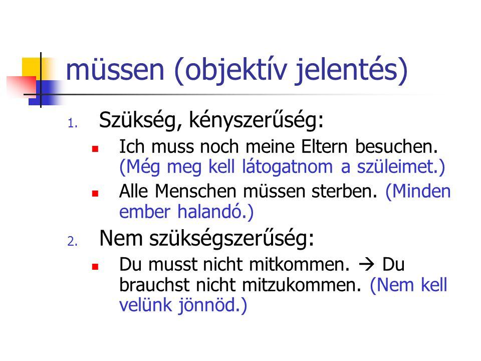 müssen (objektív jelentés)