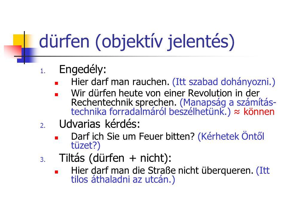 dürfen (objektív jelentés)
