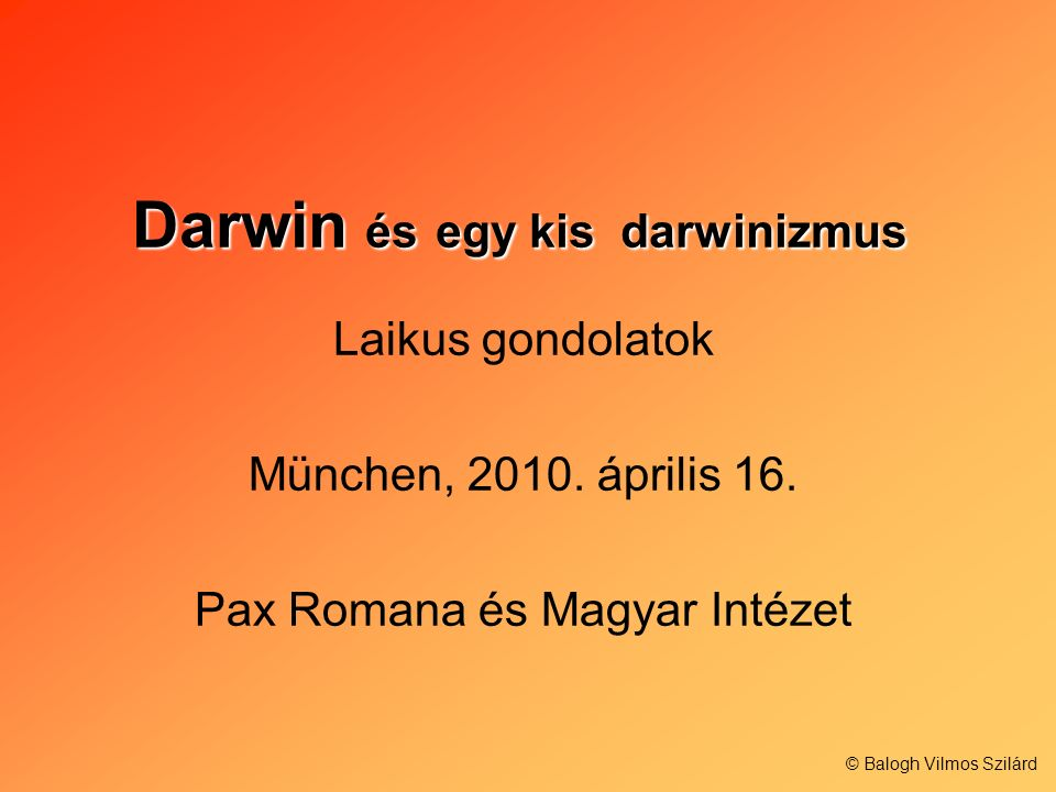 Darwin és egy kis darwinizmus