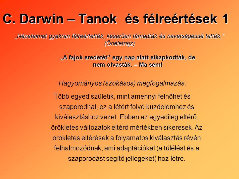 C. Darwin – Tanok és félreértések 1