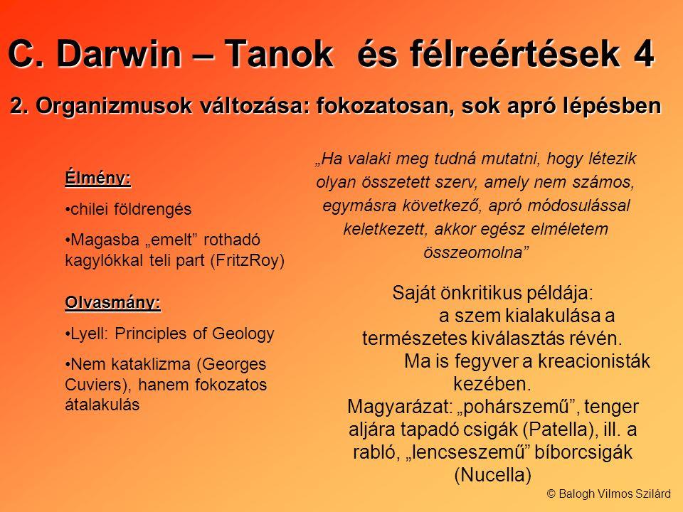 C. Darwin – Tanok és félreértések 4