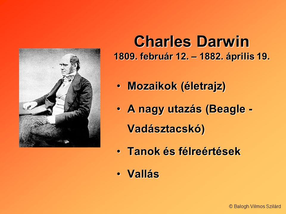 Charles Darwin 1809. február 12. – 1882. április 19.