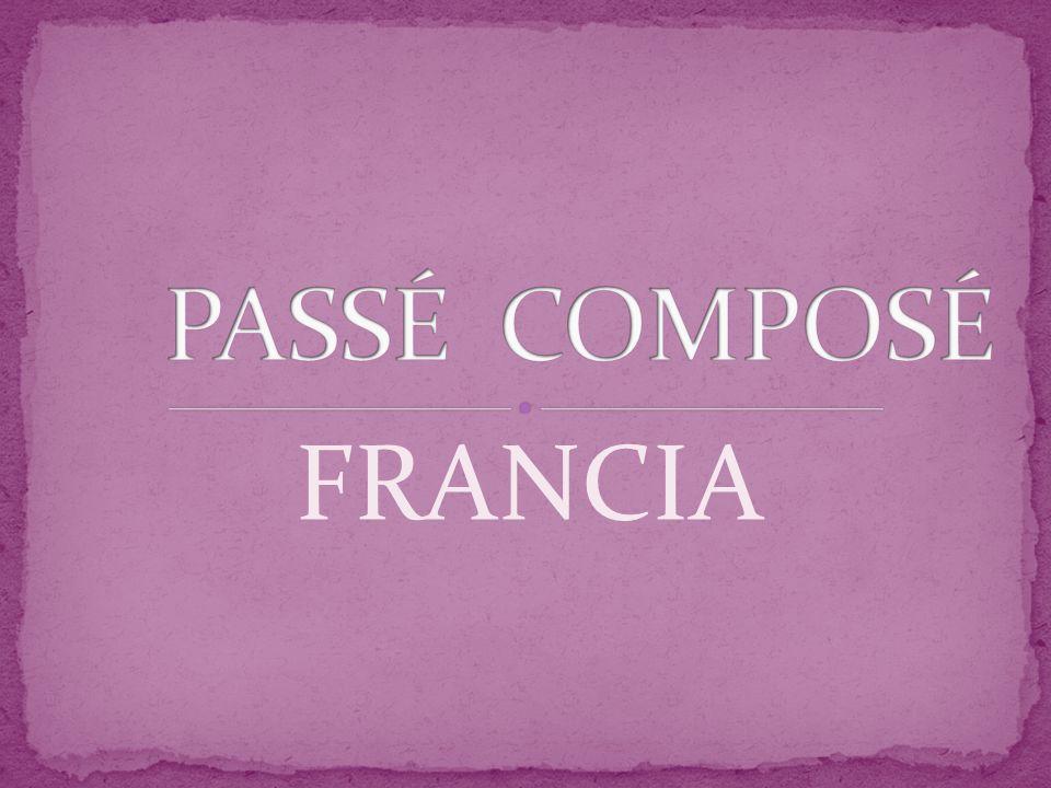 PASSÉ COMPOSÉ FRANCIA