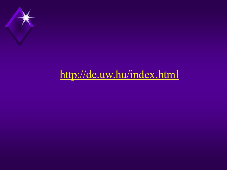 http://de.uw.hu/index.html