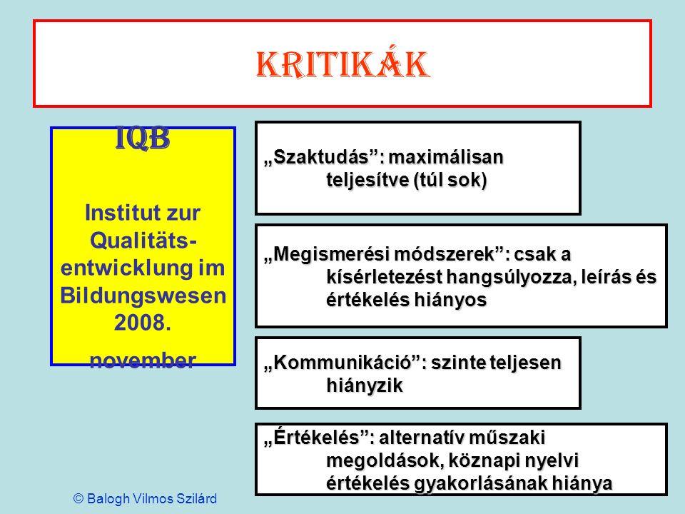 """Kritikák """"Szaktudás : maximálisan teljesítve (túl sok) IQB Institut zur Qualitäts-entwicklung im Bildungswesen 2008. november."""