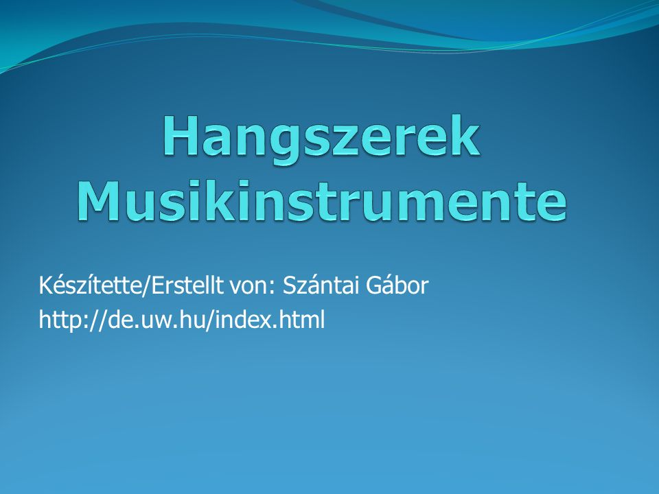 Hangszerek Musikinstrumente