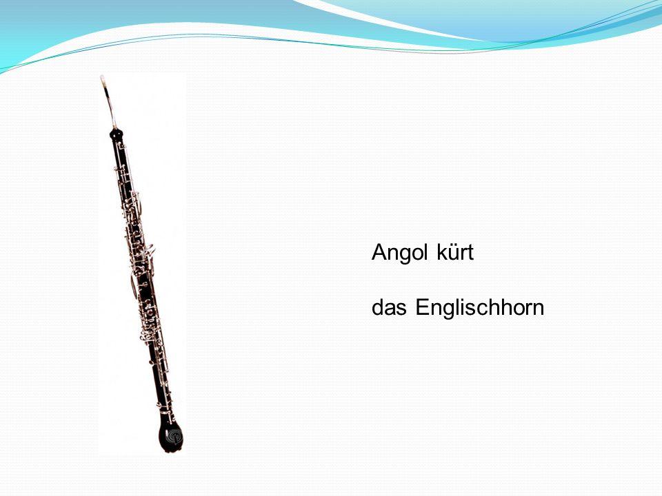 Angol kürt das Englischhorn