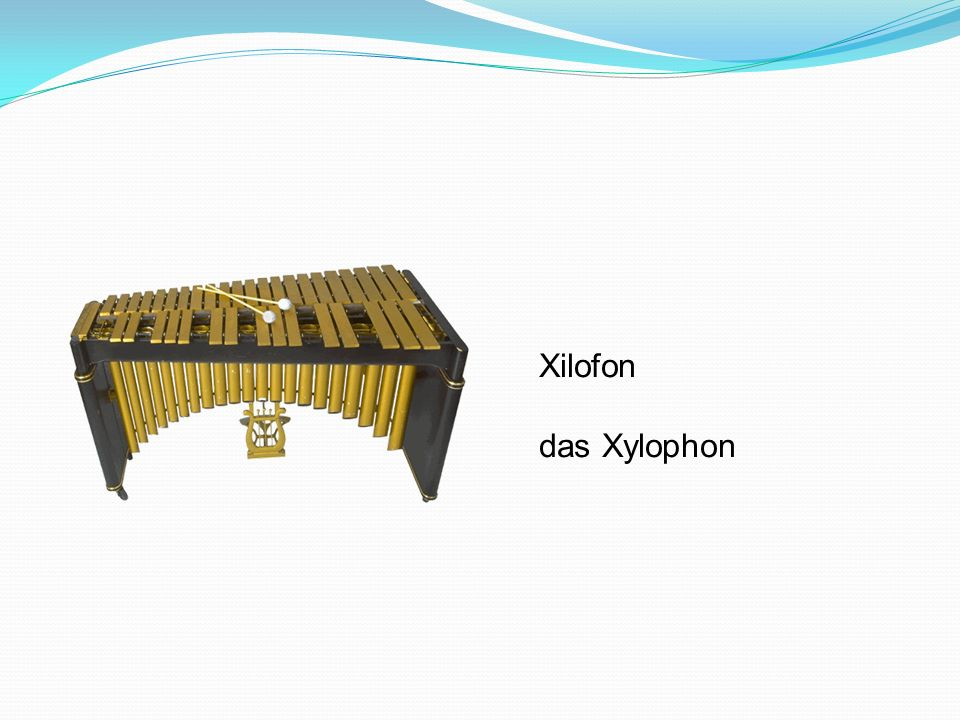 Xilofon das Xylophon
