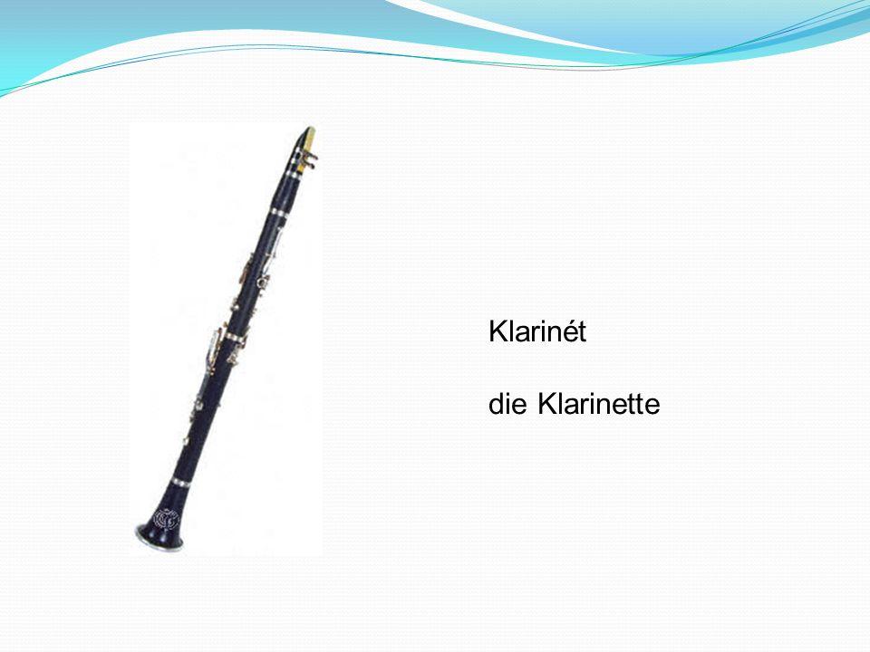 Klarinét die Klarinette