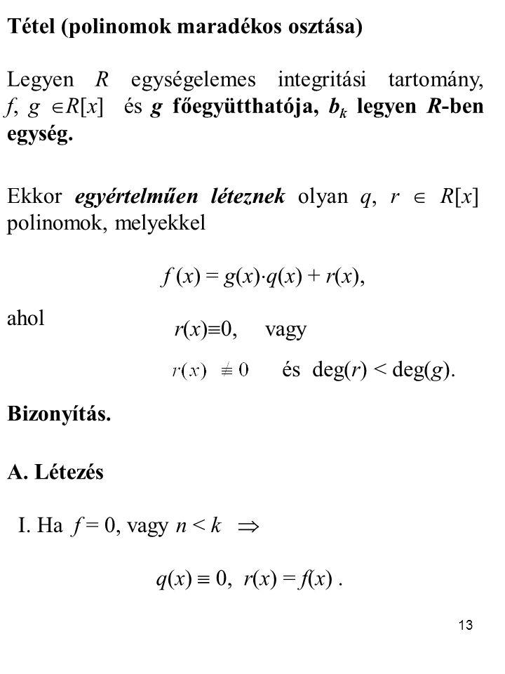 Tétel (polinomok maradékos osztása)