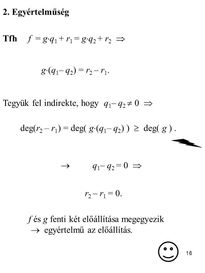 deg(r2 – r1) = deg( g(q1– q2) )  deg( g ) .