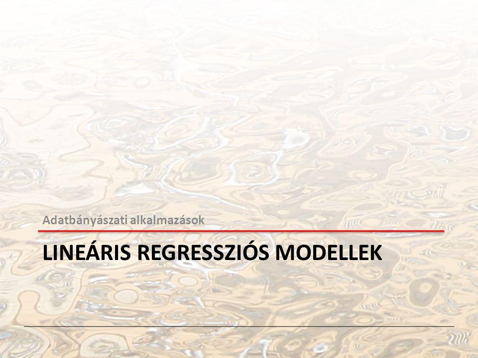 Lineáris regressziós MODELLEK