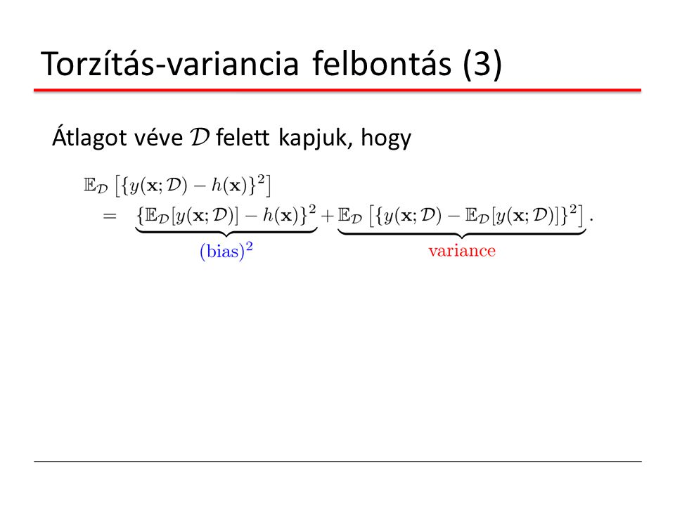 Torzítás-variancia felbontás (3)
