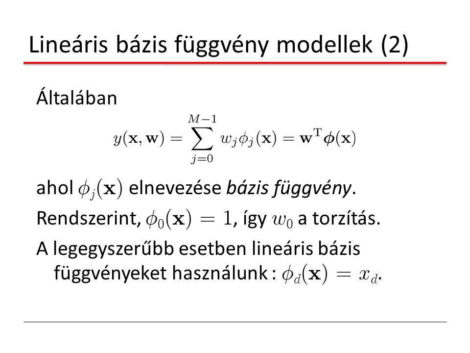 Lineáris bázis függvény modellek (2)