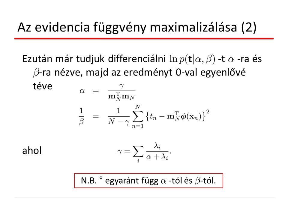 Az evidencia függvény maximalizálása (2)