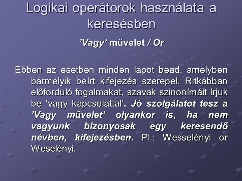 Logikai operátorok használata a keresésben