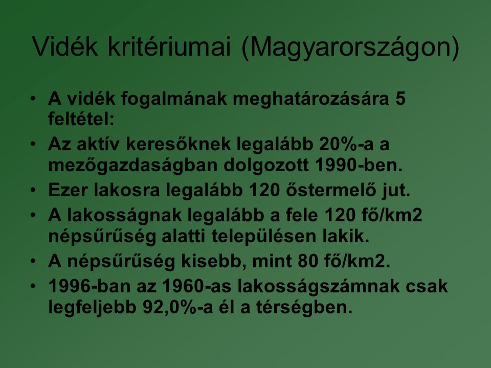 Vidék kritériumai (Magyarországon)