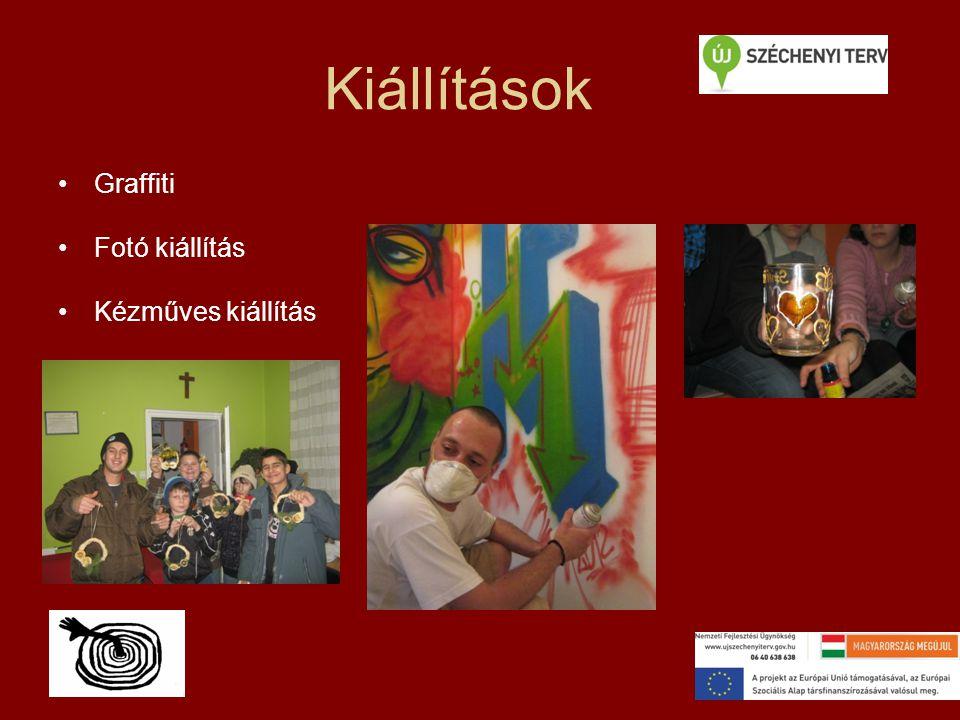 Kiállítások Graffiti Fotó kiállítás Kézműves kiállítás