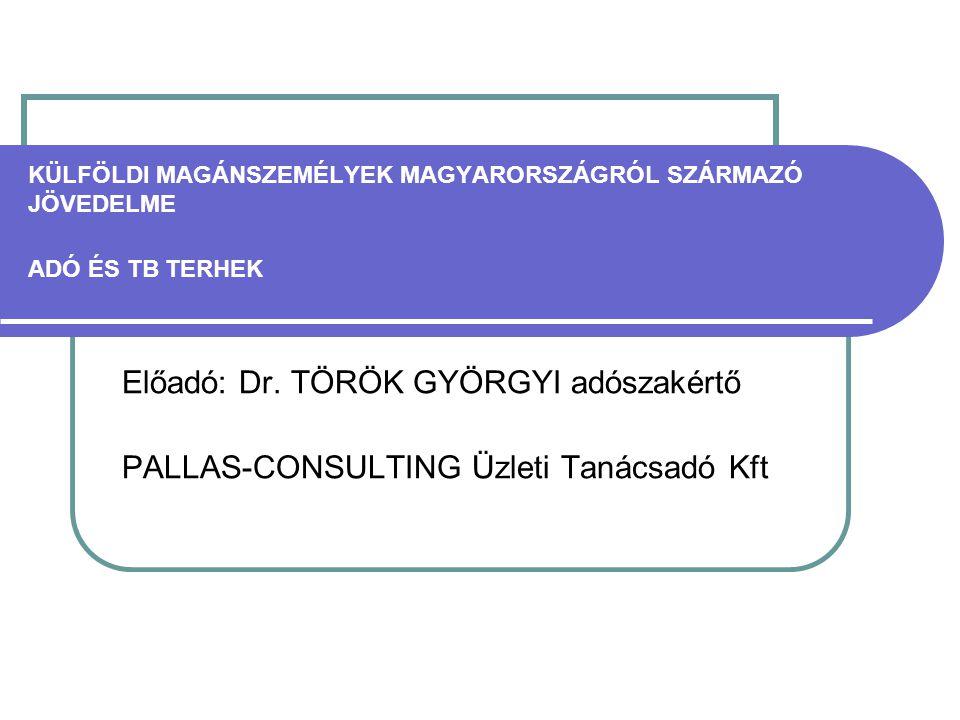 Előadó: Dr. TÖRÖK GYÖRGYI adószakértő
