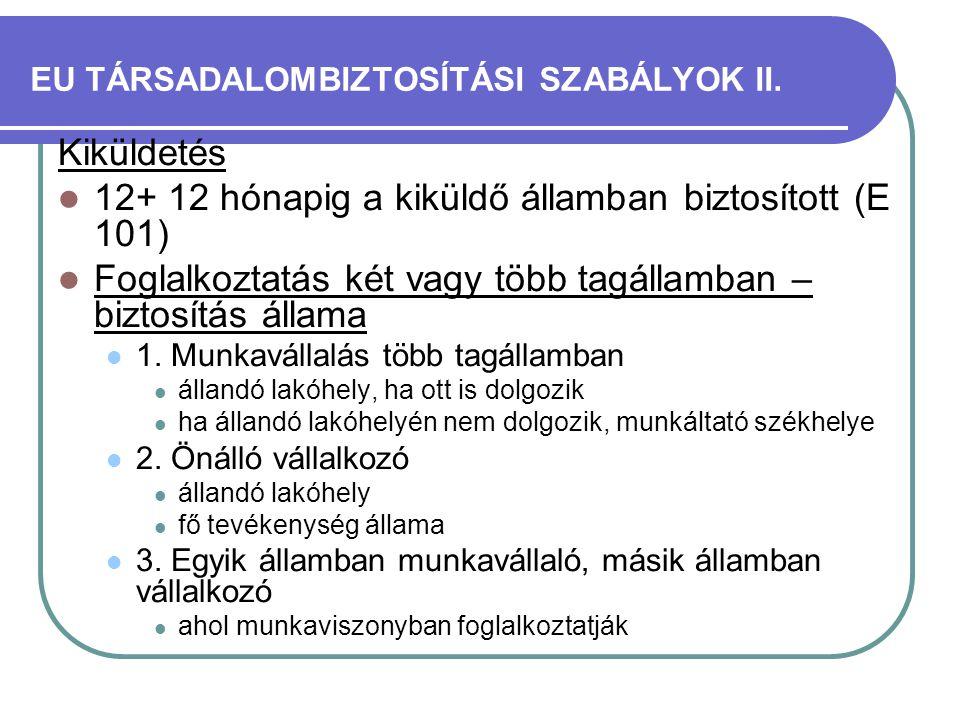 EU TÁRSADALOMBIZTOSÍTÁSI SZABÁLYOK II.