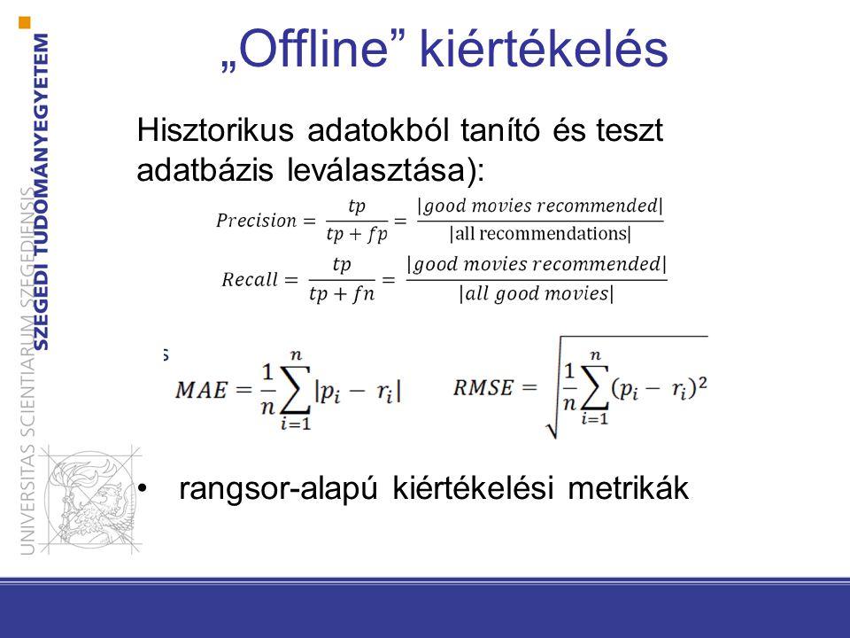 """""""Offline kiértékelés"""