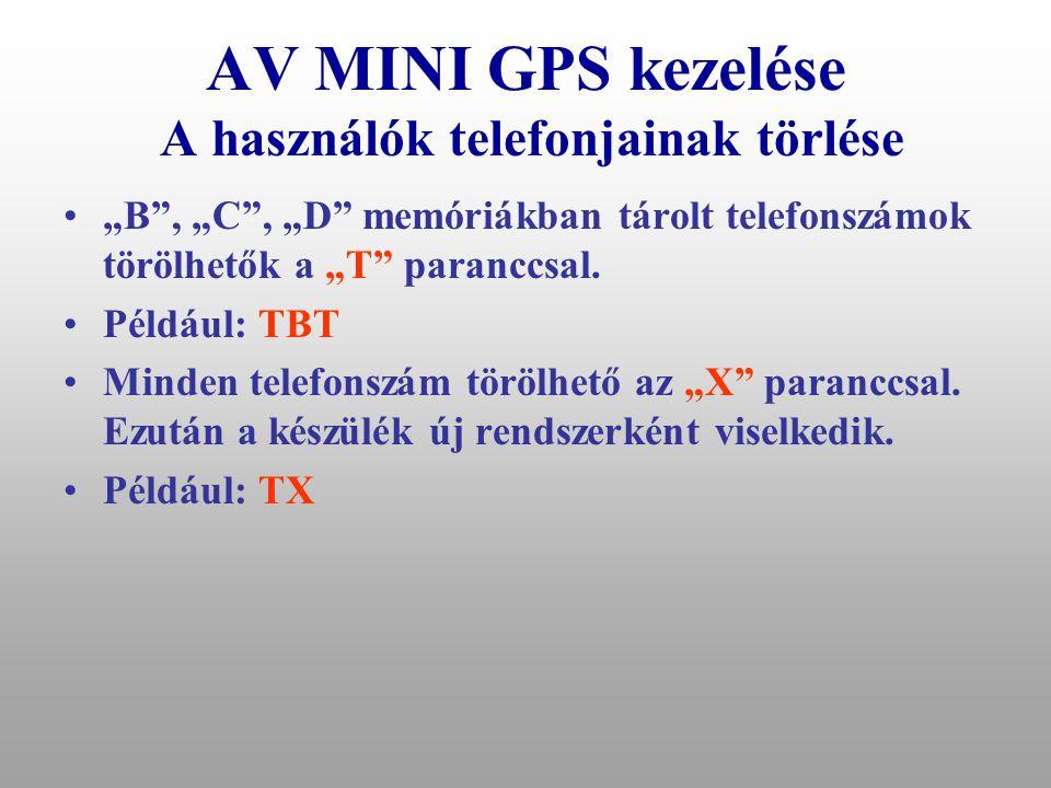 AV MINI GPS kezelése A használók telefonjainak törlése