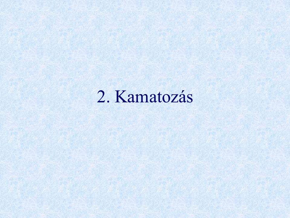 2. Kamatozás